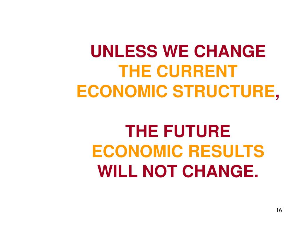 UNLESS WE CHANGE