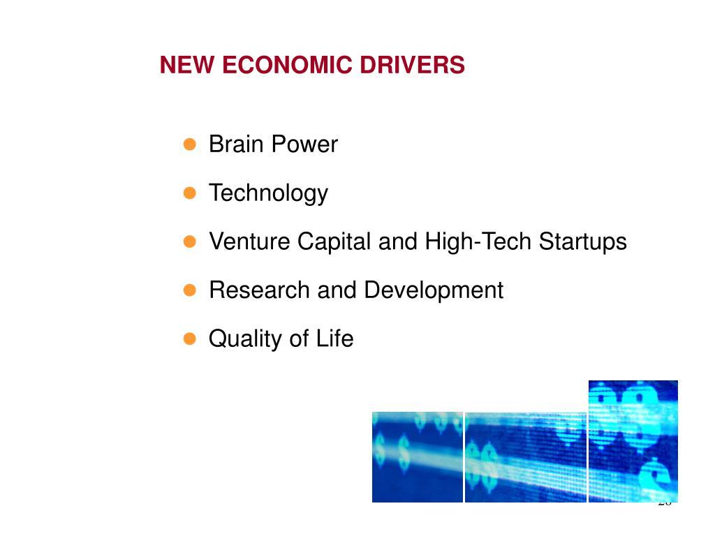 NEW ECONOMIC DRIVERS