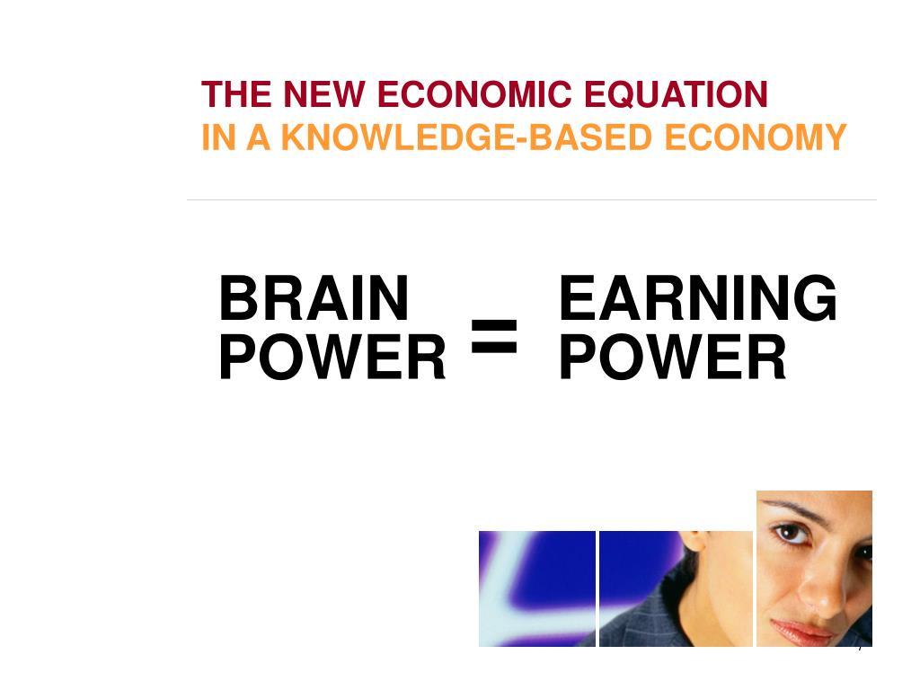 THE NEW ECONOMIC EQUATION