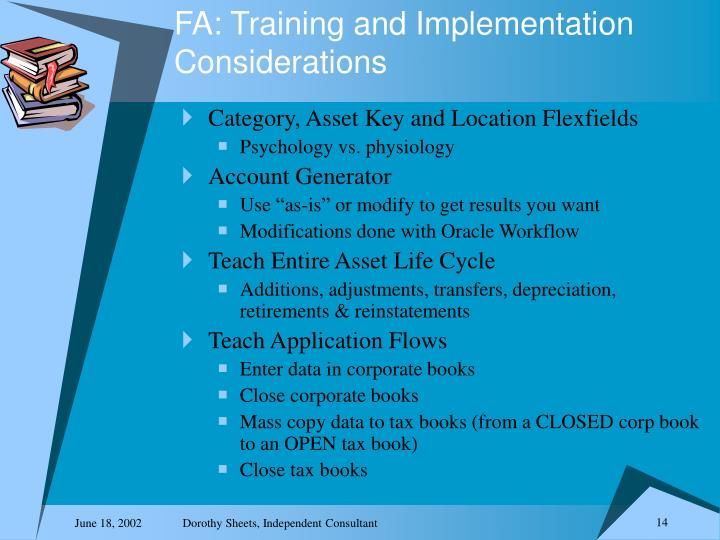 FA: Training and Implementation Considerations