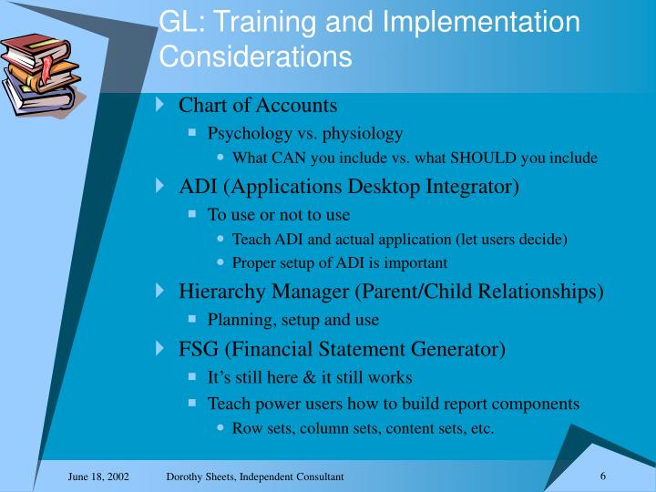 GL: Training and Implementation Considerations
