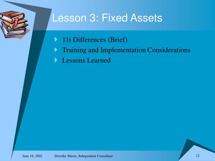 Lesson 3: Fixed Assets