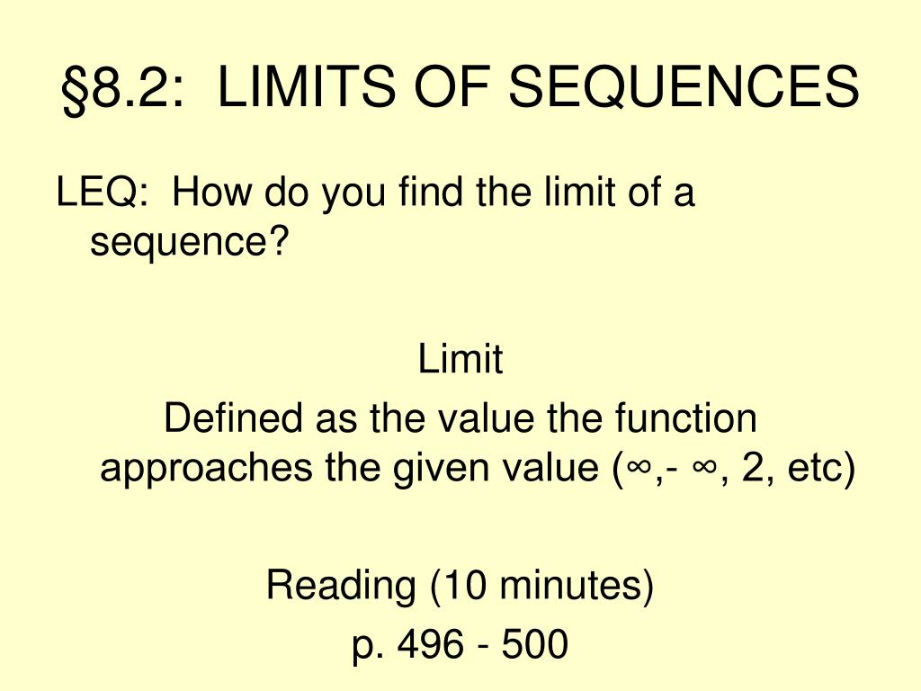 §8.2:  LIMITS OF SEQUENCES
