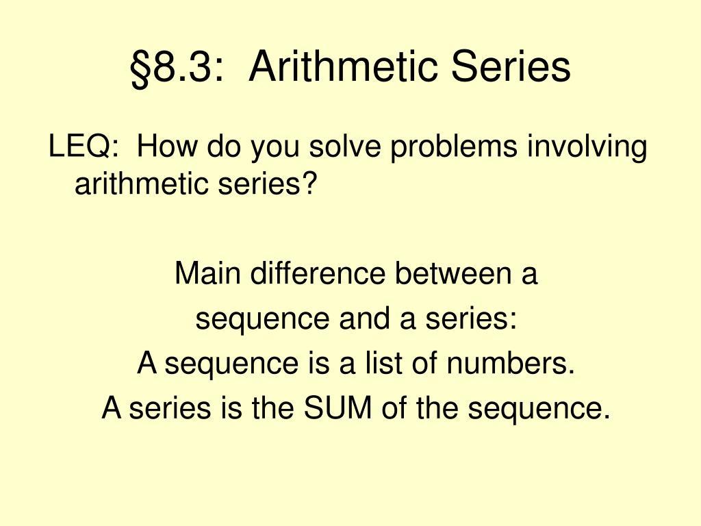 §8.3:  Arithmetic Series