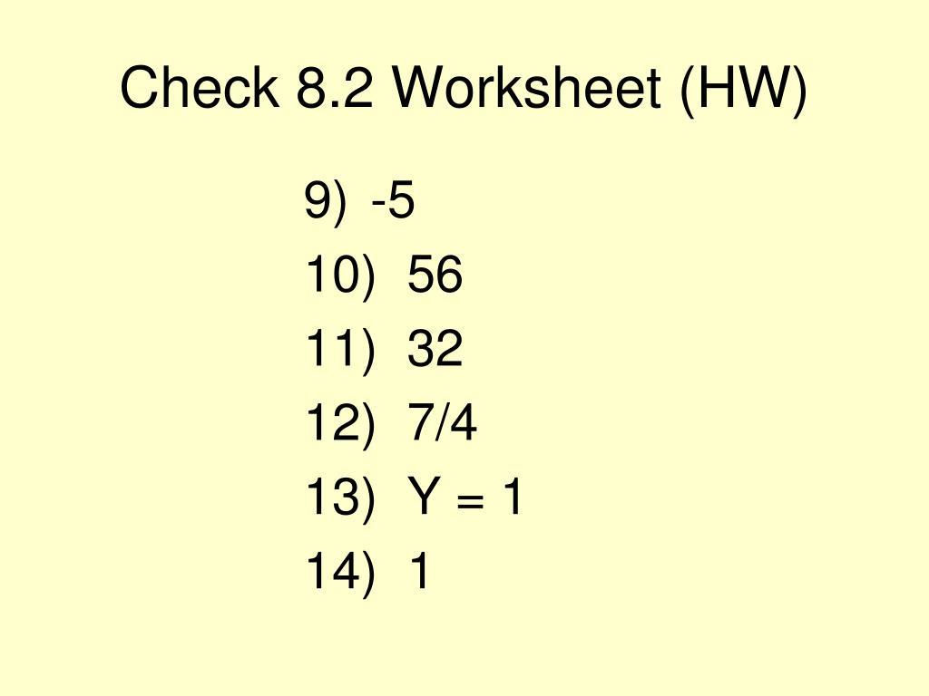 Check 8.2 Worksheet (HW)