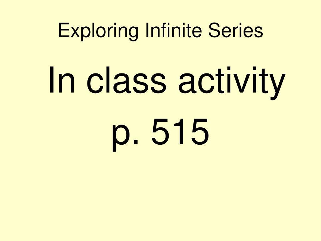 Exploring Infinite Series