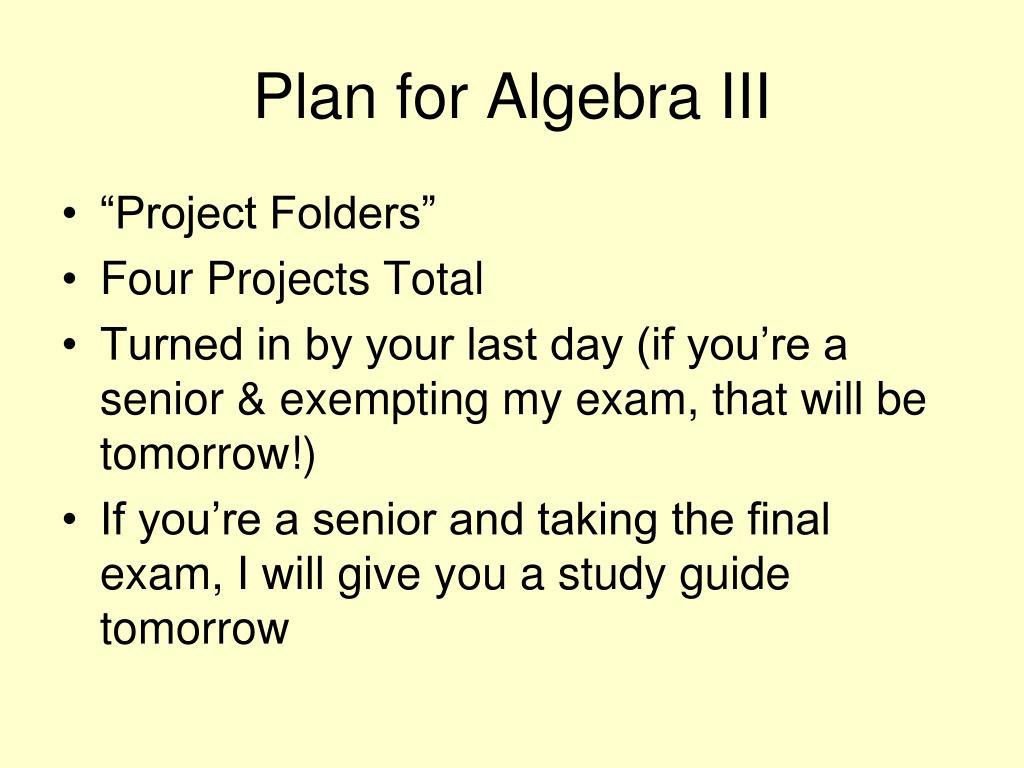 Plan for Algebra III