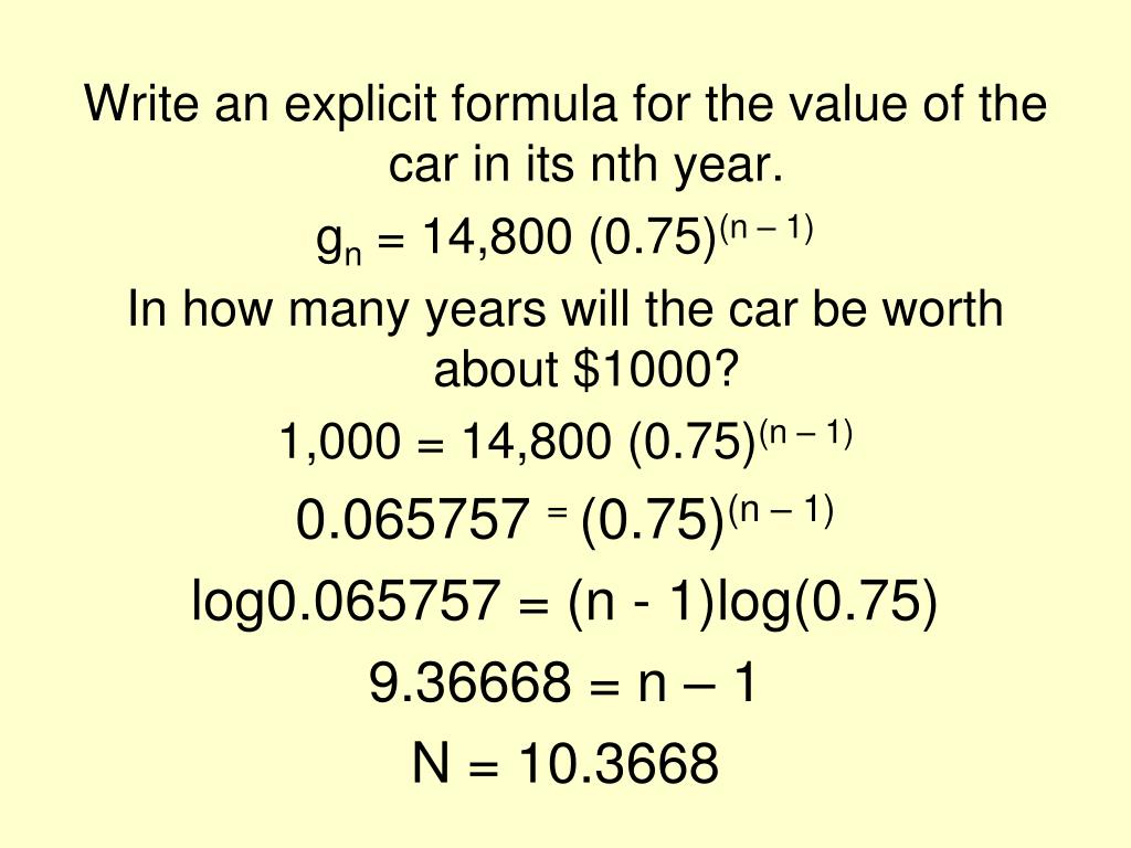 Write an explicit formula for the value of the car in its nth year.