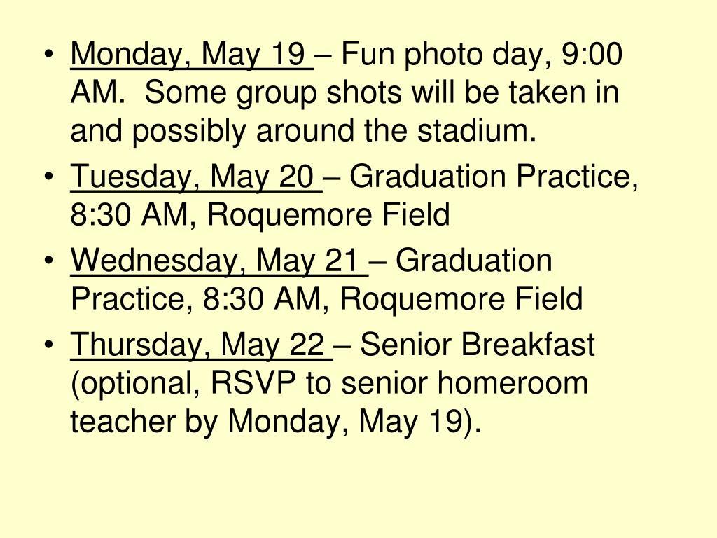 Monday, May 19