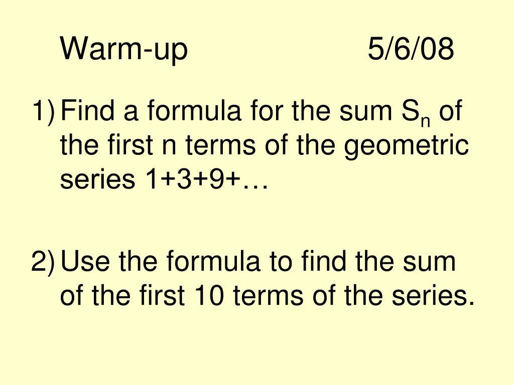 Warm-up5/6/08
