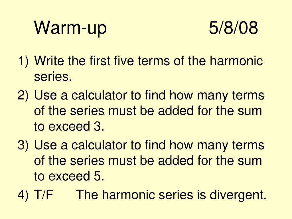 Warm-up5/8/08