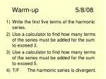 warm up 5 8 08