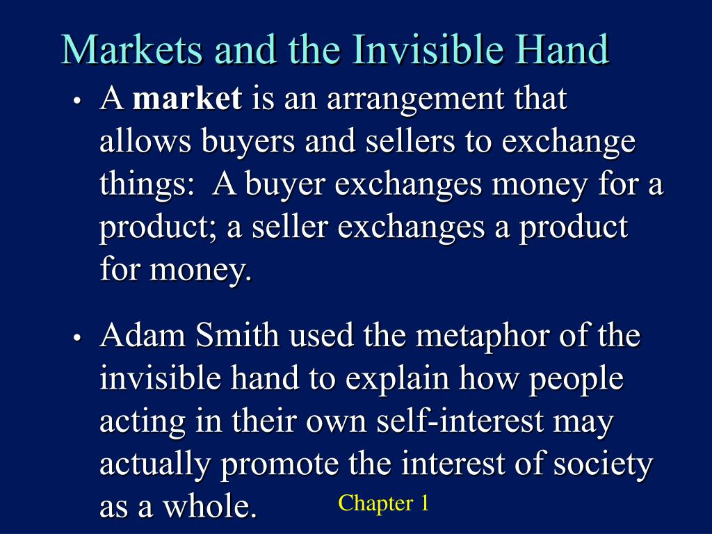 Markets and the Invisible Hand