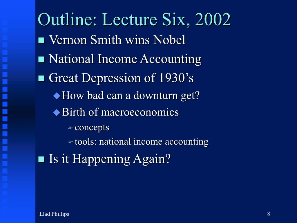 Outline: Lecture Six, 2002