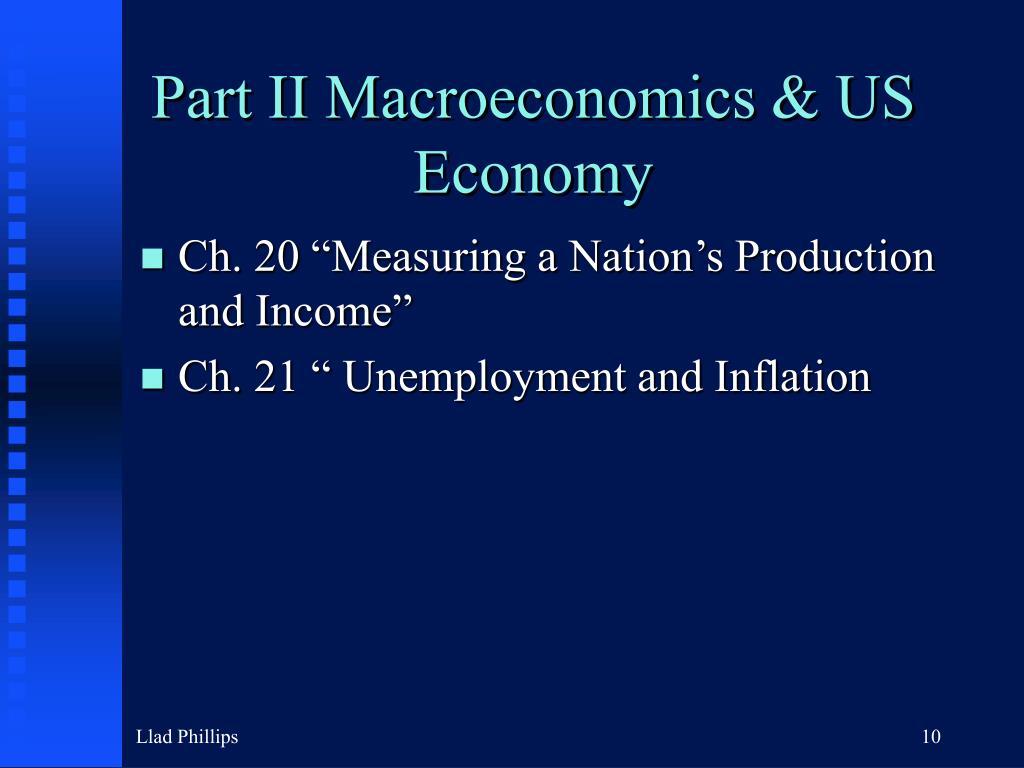 Part II Macroeconomics & US Economy