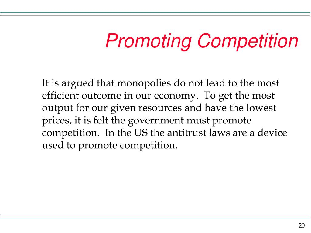 Promoting Competition