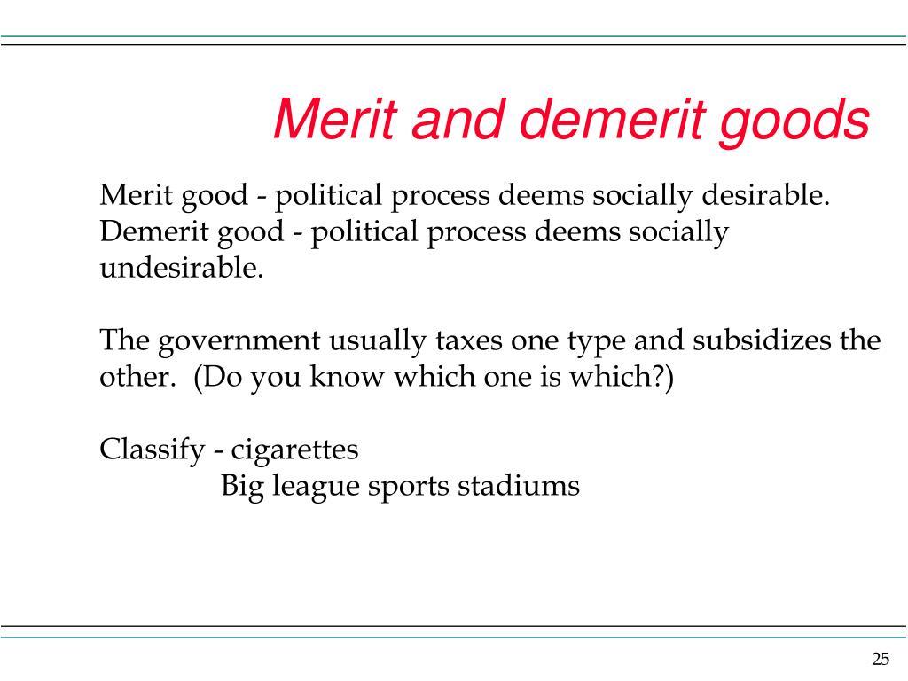 Merit and demerit goods