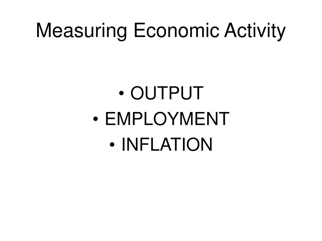 Measuring Economic Activity