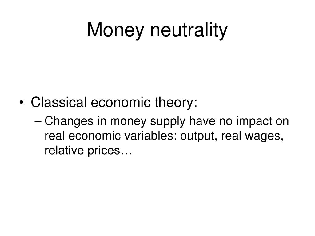 Money neutrality