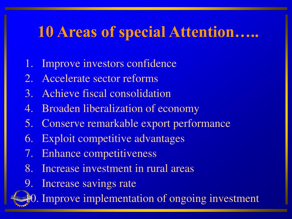 10 Areas of special Attention…..