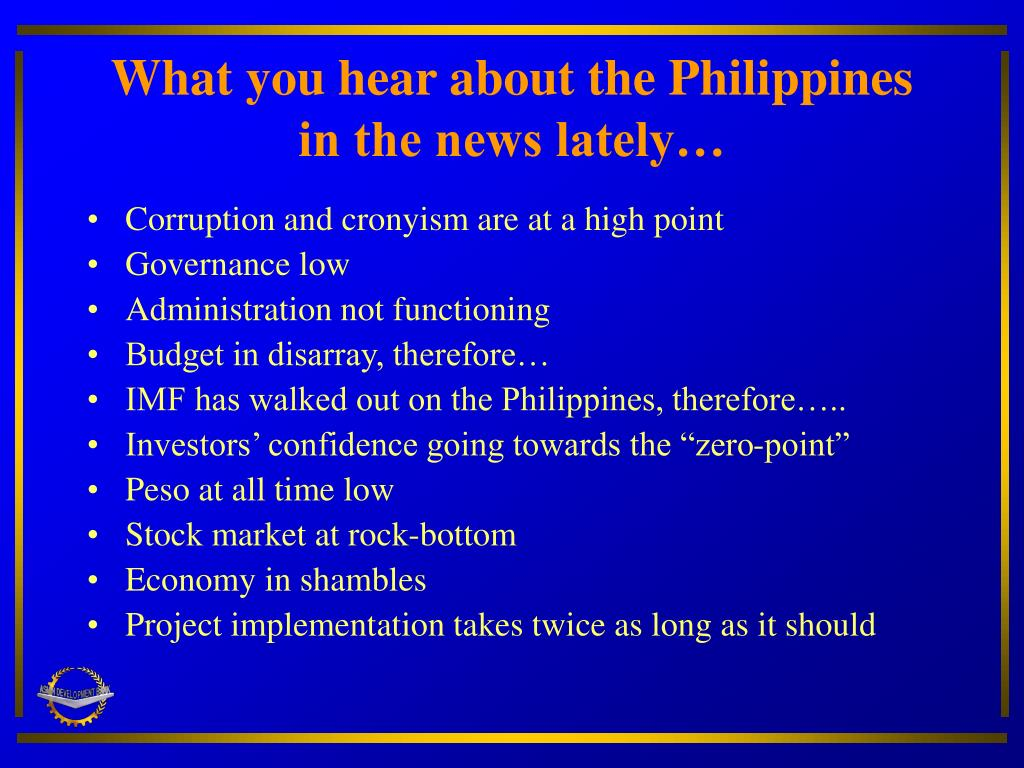 What you hear about the Philippines in the news lately…