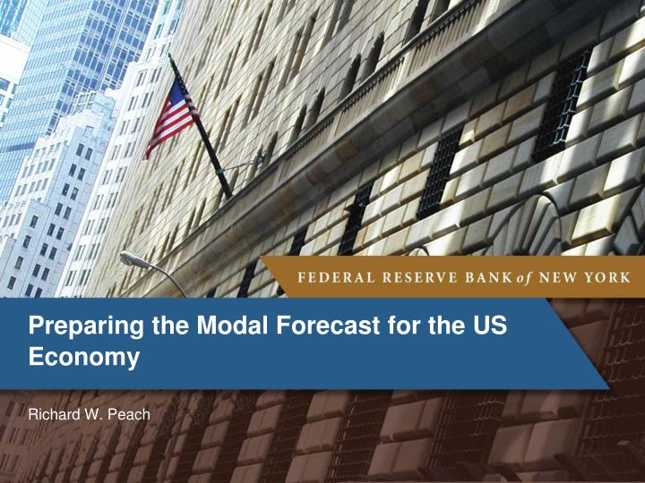 Preparing the modal forecast for the us economy