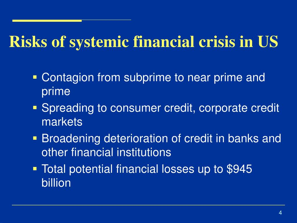 Risks of systemic financial crisis in US