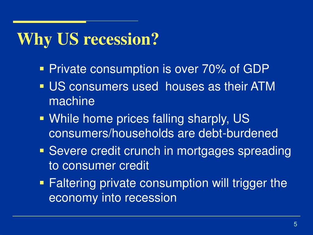 Why US recession?