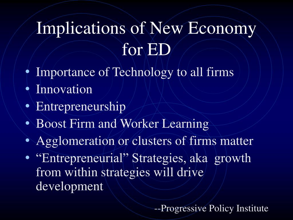 Implications of New Economy for ED