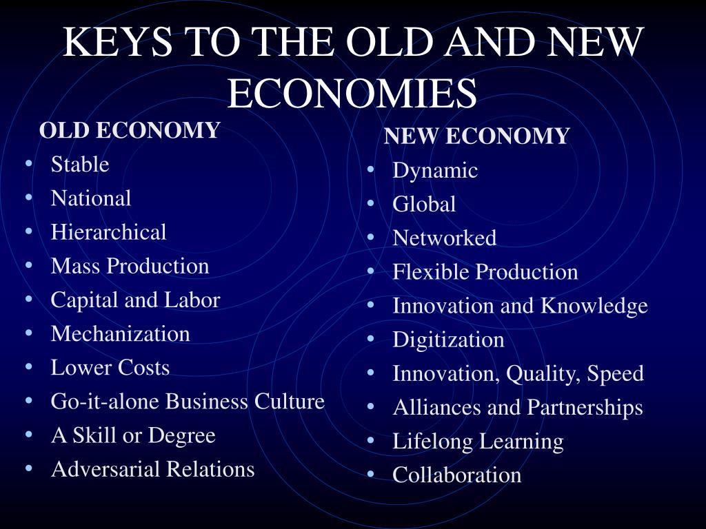 OLD ECONOMY