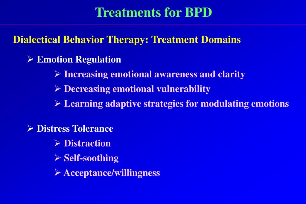 Treatments for BPD