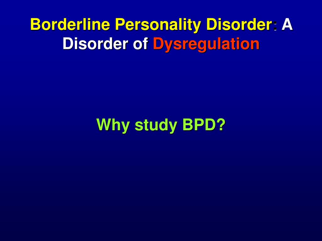 Borderline Personality Disorder