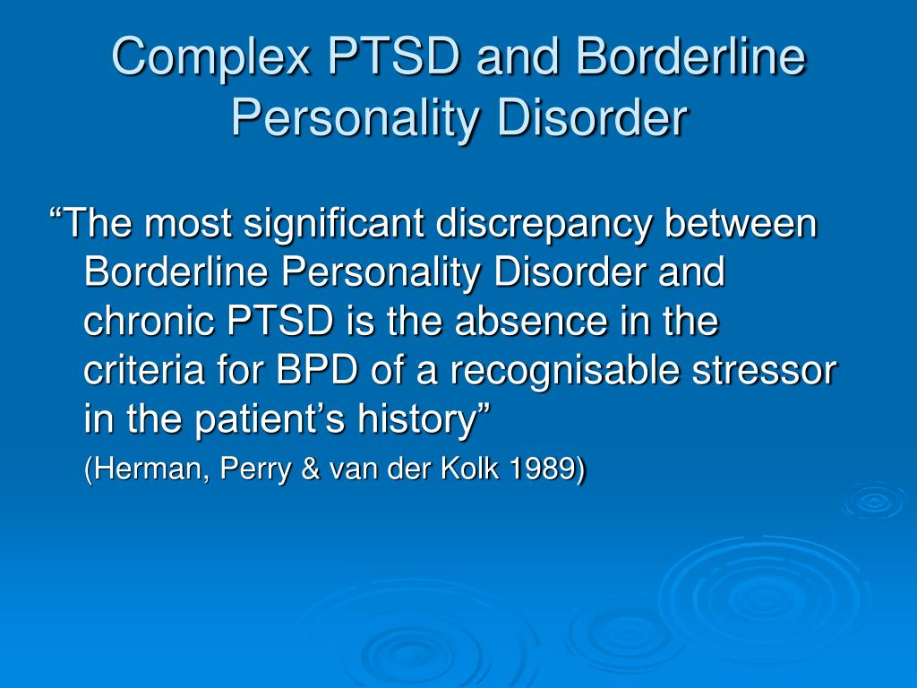 Complex PTSD and Borderline Personality Disorder