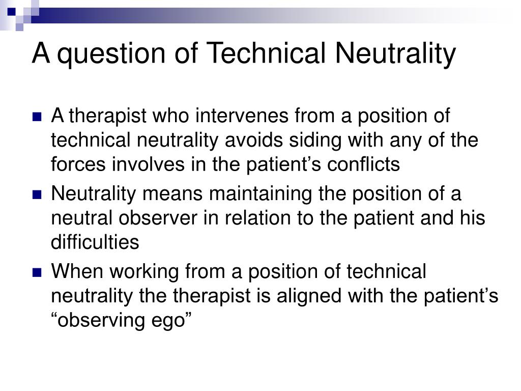A question of Technical Neutrality
