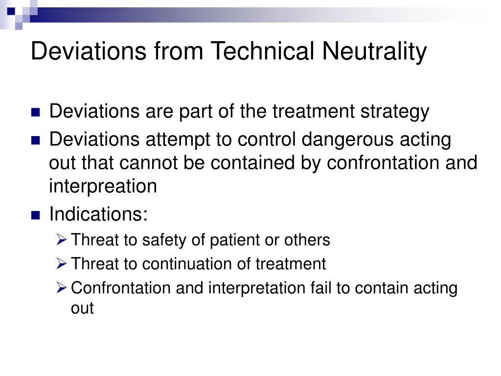 Deviations from Technical Neutrality