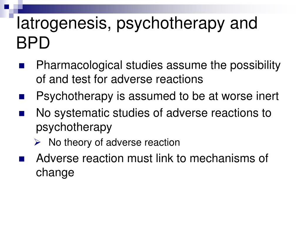 Iatrogenesis, psychotherapy and BPD