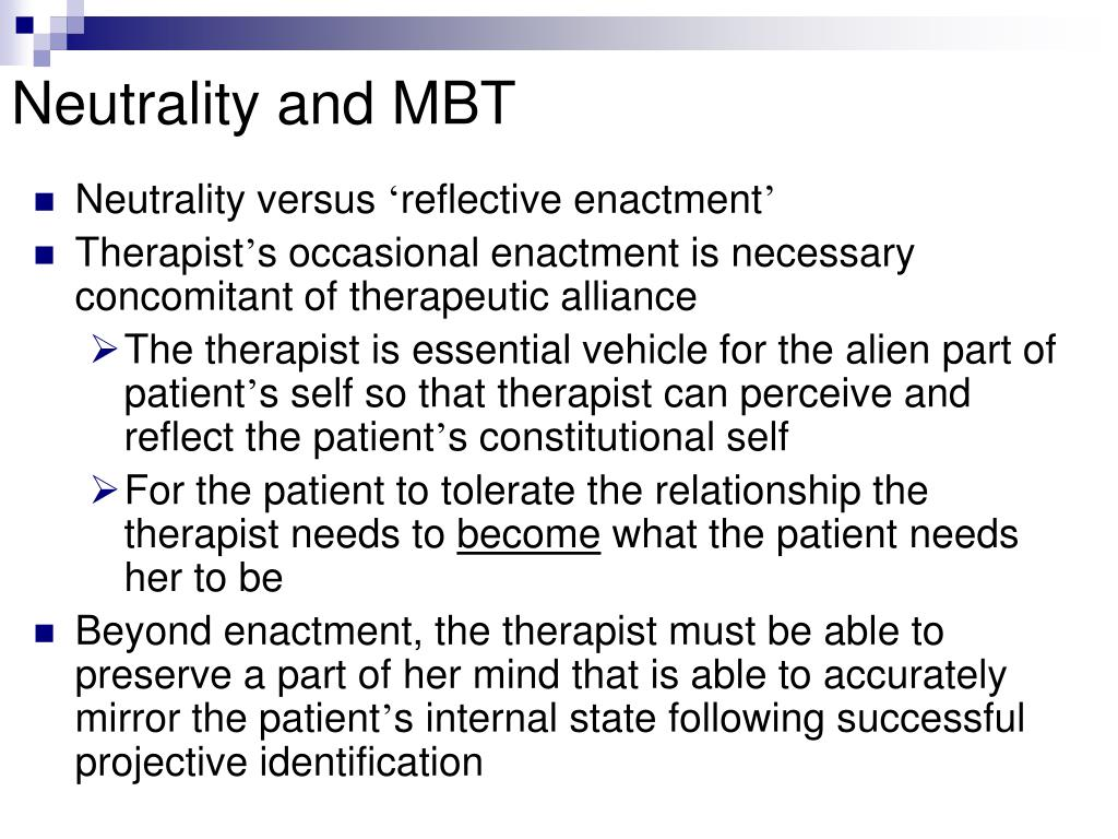 Neutrality and MBT