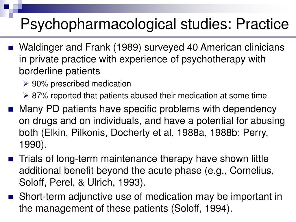 Psychopharmacological studies: Practice