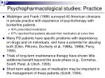 psychopharmacological studies practice