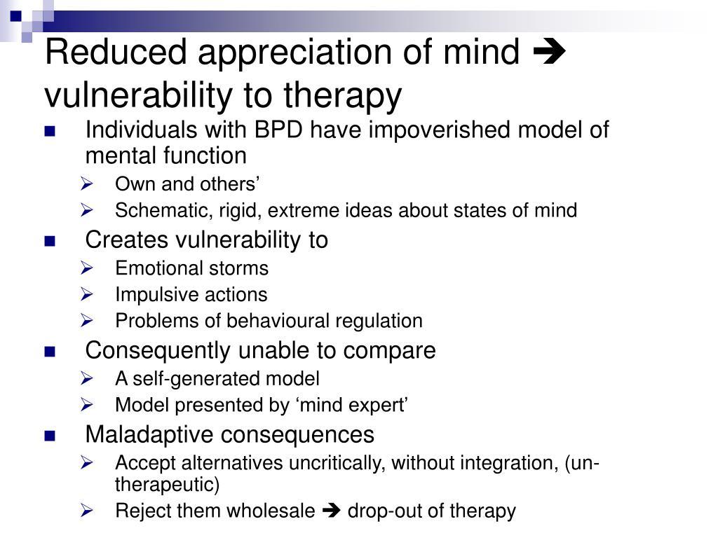 Reduced appreciation of mind