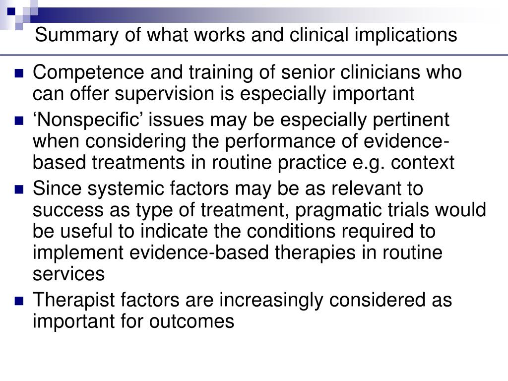 Summary of what works and clinical implications