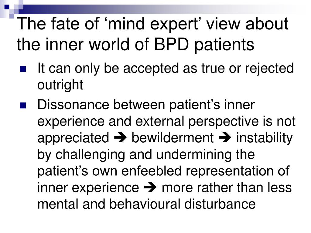 The fate of 'mind expert' view about the inner world of BPD patients
