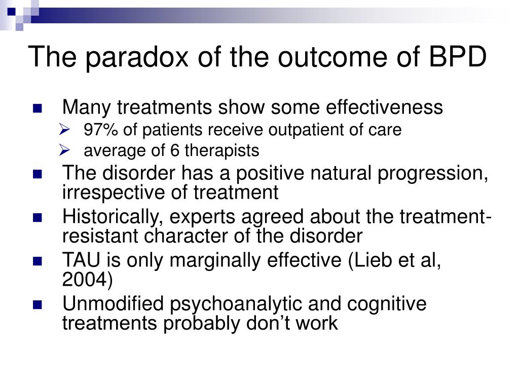 The paradox of the outcome of BPD
