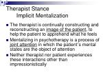 therapist stance implicit mentalization