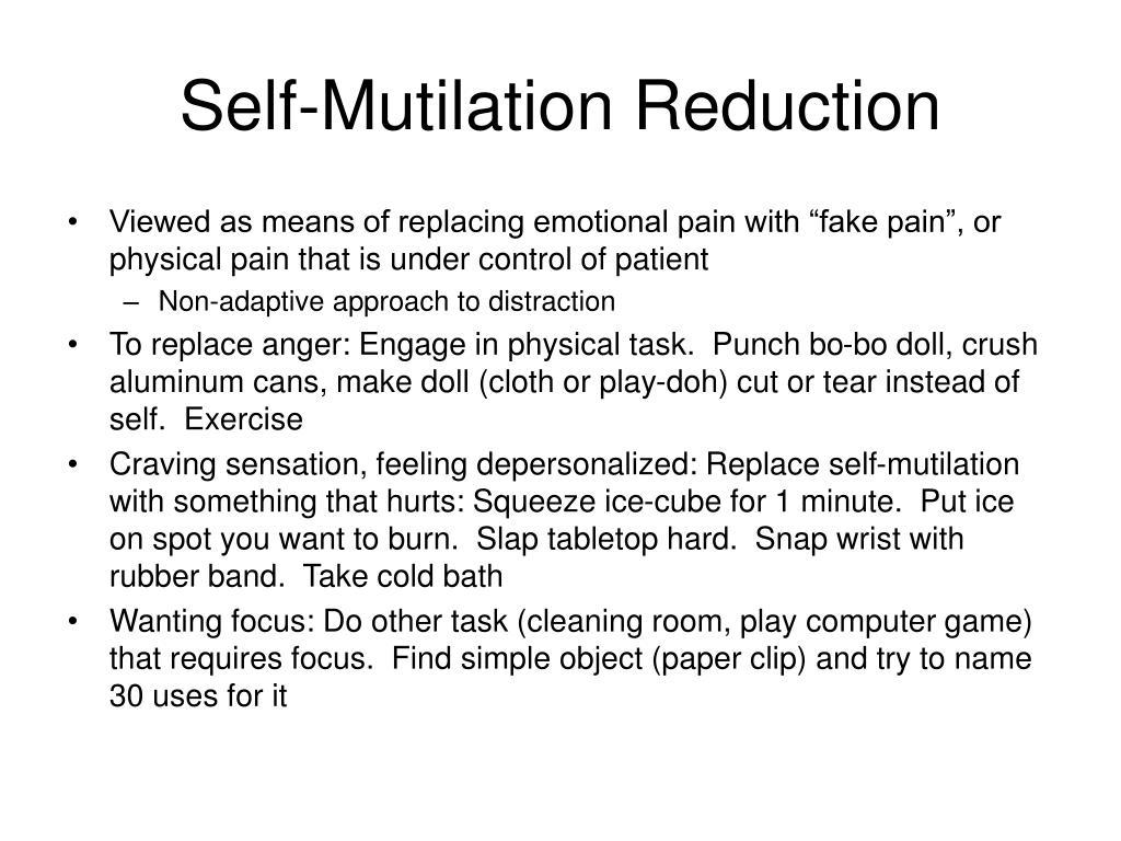Self-Mutilation Reduction
