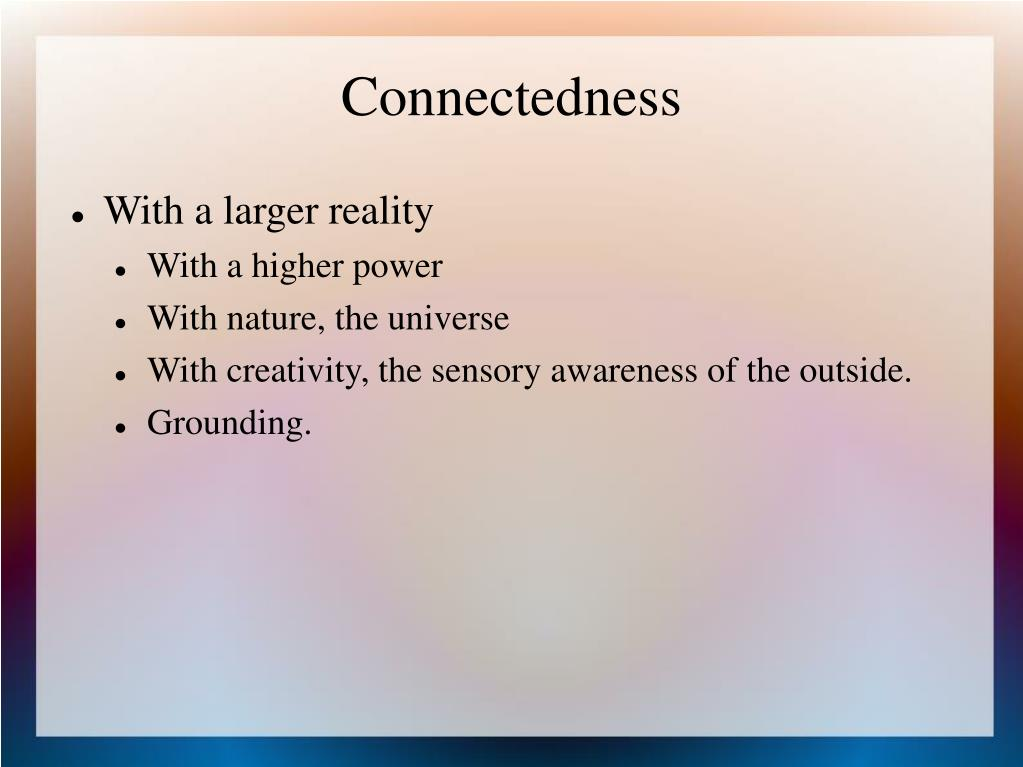 Connectedness