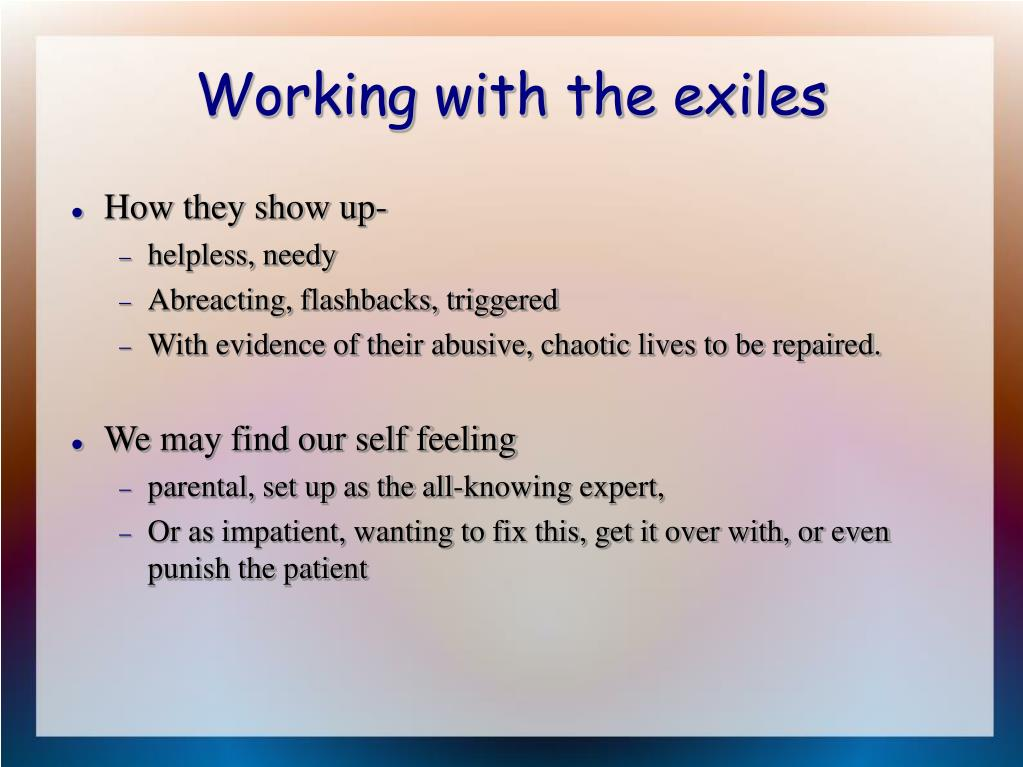 Working with the exiles