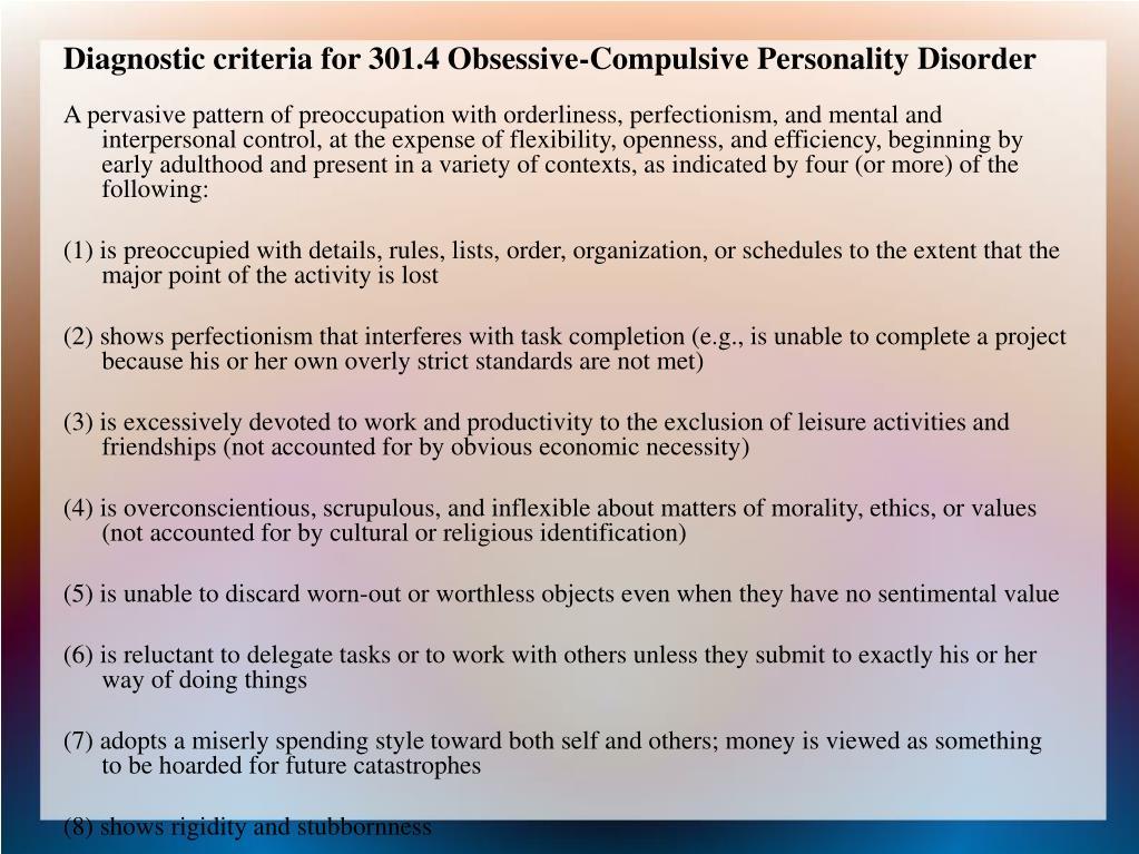 Diagnostic criteria for 301.4 Obsessive-Compulsive Personality Disorder