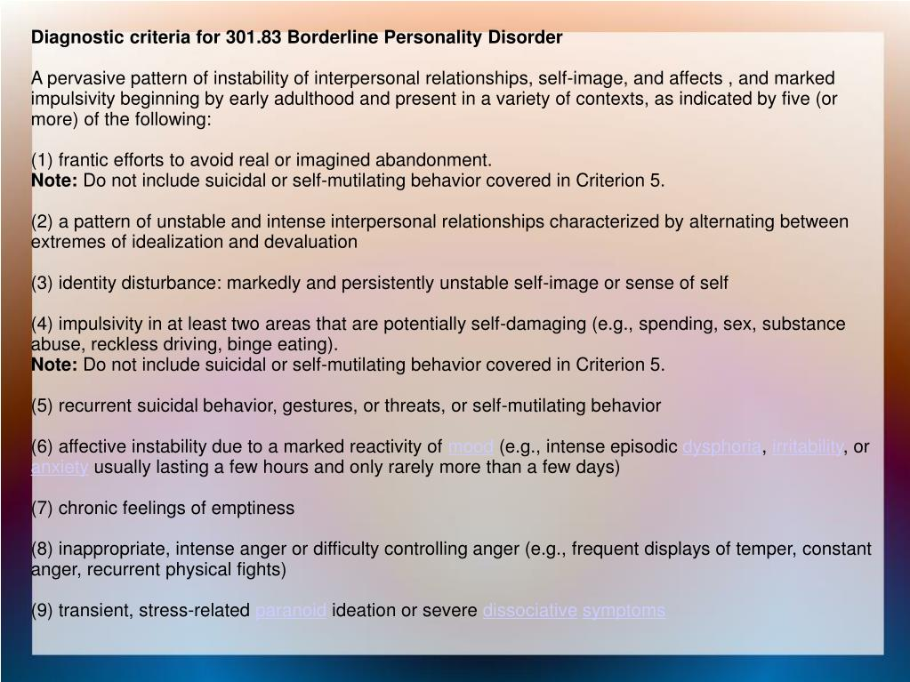 Diagnostic criteria for 301.83 Borderline Personality Disorder