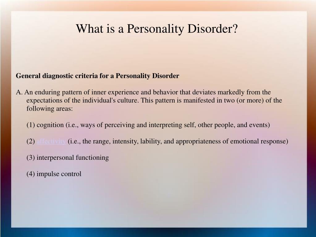 General diagnostic criteria for a Personality Disorder